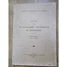 Spelunca Actes du 1er Congrès National de Spéléologie Mazamet Mars 1939