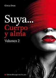 Suya, cuerpo y alma - Volumen 2 par Olivia Dean
