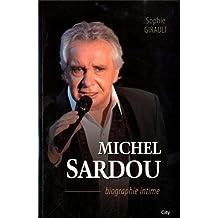 Michel Sardou La biographie