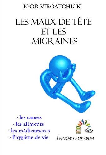 Les maux de tête et les migraines