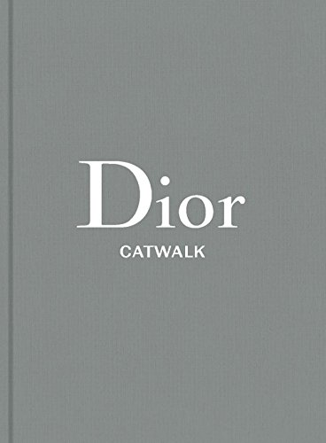Dior: The Collections, 1947-2017 (Catwalk)