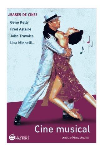 Cine musical por Adolfo Perez