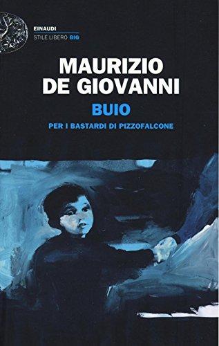Maurizio de Giovanni: »Buio per i bastardi di Pizzofalcone« auf Bücher Rezensionen