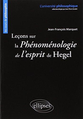 Leçons sur la Phénoménologie de l'Esprit de Hegel par Jean-François Marquet