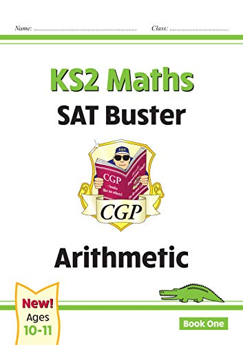KS2 Maths SAT Buster: Arithmetic Book 1 (for the 2020 tests)