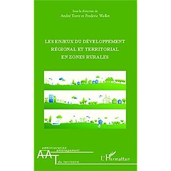 Les enjeux du développement régional et territorial: en zones rurales