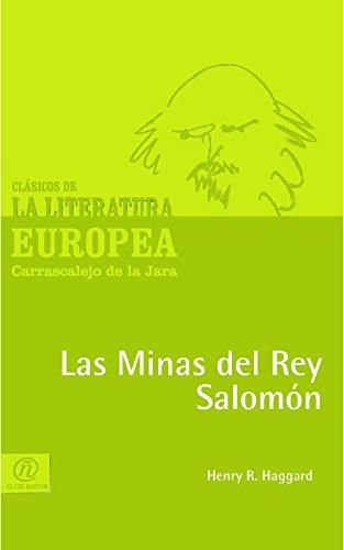 Las Minas del Rey Salomón por Henry R. Haggard