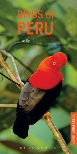 Pocket Photo Guide to the Birds of Peru by Clive Byers (2016-03-24)