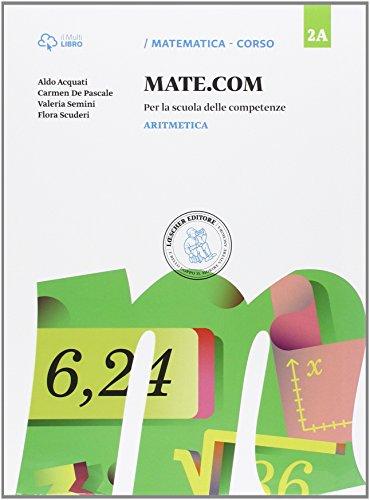 Mate com. Vol. 2A-2B-2C-Quaderno operativo delle competenze. Per la Scuola media. Con e-book. Con espansione online