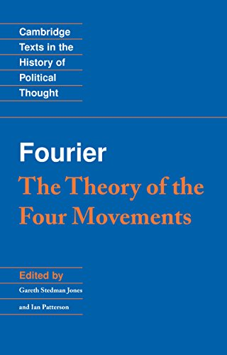 Fourier: 'The Theory of the Four Movements' (Cambridge Texts in the History of Political Thought) (English Edition)