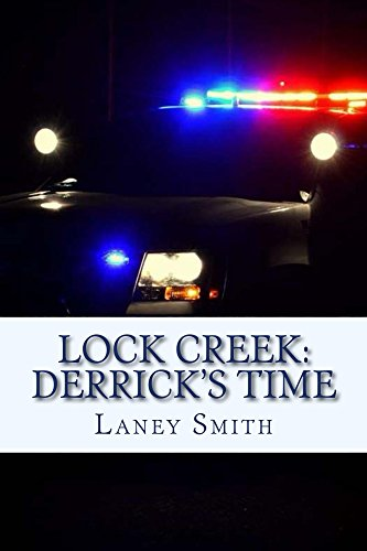 ebook: Lock Creek: Derrick's Time (Time Capsule Series Book 3) (B00Q56NQVI)