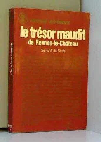 Le trésor maudit de Rennes-le-Château par Gérard de Sède