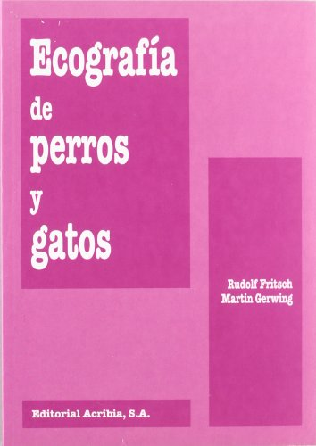 Ecografía de perros y gatos por Rudolf Fritsch