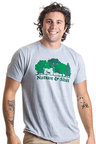 'Nature & Shit' - lustiges Shirt mit ironischem Spruch - ideal für Wander- & Outdoor-Ausflüge Herren/Unisex T-Shirt mit Schriftzug - M