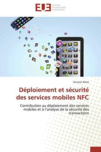 Déploiement et sécurité des services mobiles nfc par Vincent Alimi