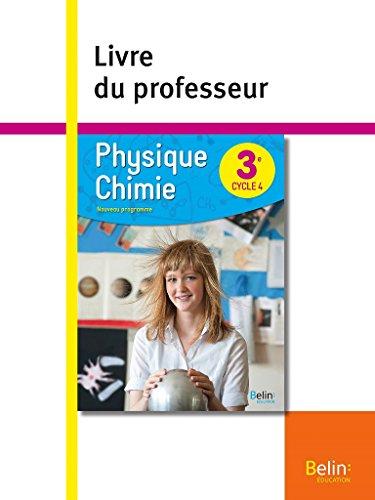 Physique Chimie 3ème 2017 Livre du Professeur