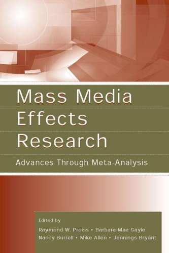 Mass Media Effects Research: Advances Through Meta-Analysis (Routledge Communication Series) (2006-08-31)