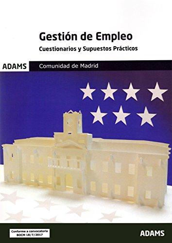 Cuestionarios y Supuestos Prácticos Gestión de Empleo de la Comunidad de Madrid