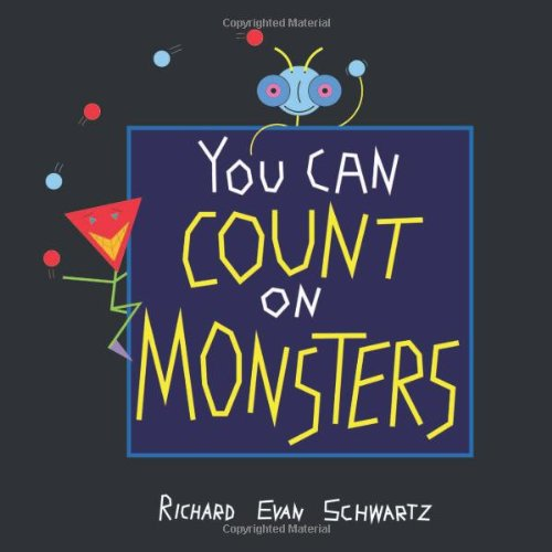 You Can Count on Monsters: The First 100 Numbers and Their Characters por Richard Evan Schwartz