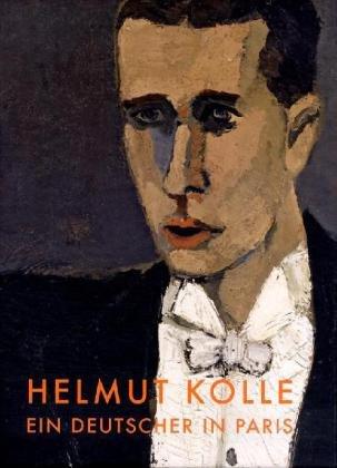 Ein Deutscher in Paris. Der Maler Helmut Kolle