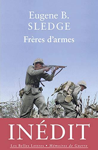 Frères d'armes (Mémoires de guerre t. 7) par  Eugene Sledge