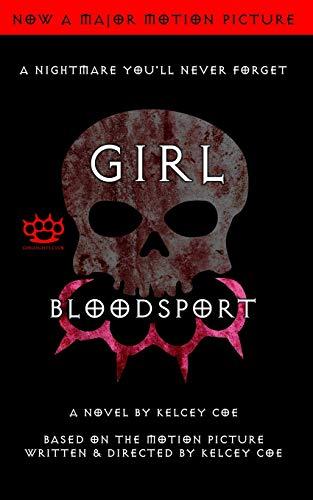 Girl Blood Sport: A Novel -