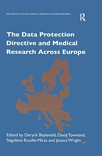 The Data Protection Directive and Medical Research Across Europe (Data Protection and Medical Research in Europe : PRIVIREAL) (English Edition)