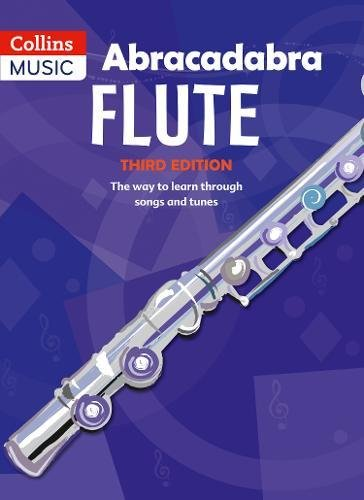 Abracadabra Woodwind – Abracadabra Flute (Pupil's book): The way to learn through songs and tunes