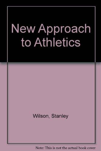 New Approach to Athletics por Stanley Wilson