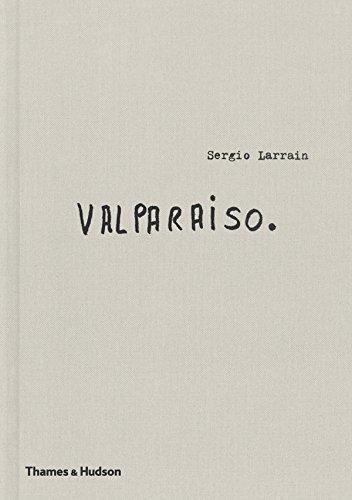 Sergio Larrain : Valparaiso