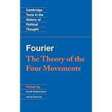 Fourier: 'The Theory of the Four Movements' (Cambridge Texts in the History of Political Thought)