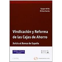 Vindicación y Reforma de las Cajas de Ahorro - Juicio al Banco España (Monografía)