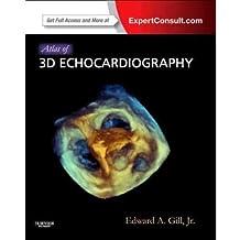 [(Atlas of 3D Echocardiography)] [ By (author) Edward A. Gill ] [November, 2012]