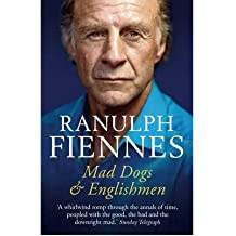 [ MAD DOGS AND ENGLISHMEN AN EXPEDITION ROUND MY FAMILY BY FIENNES, SIR RANULPH](AUTHOR)PAPERBACK