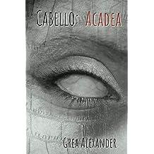 Cabello: Acadea (English Edition)