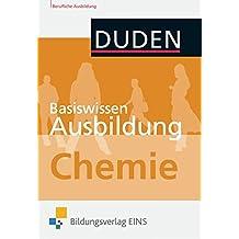 Basiswissen Ausbildung: Chemie: Kompendium