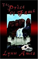 The Price Of Fame by Lynn Ames (2004-09-15)