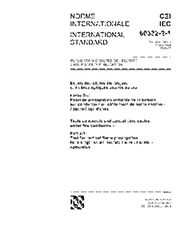 IEC 60332-2-1 Ed. 1.0 b:2004, Tests on electric and optical