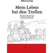 Mein Leben bei den Trollen: Eine Südtirol-Satire