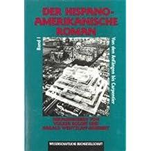 Der hispanoamerikanische Roman, in 2 Bdn., Bd.2, Von Cortazar bis zur Gegenwart
