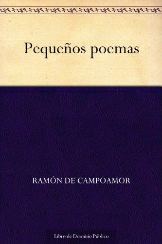 Pequeños poemas por Ramón de Campoamor