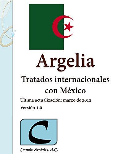 Argelia - Tratados Internacionales con México por Cateralu Servicios SC