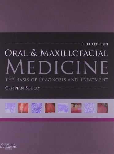 By Crispian Scully CBE MD PhD MDS MRCS BSc FDSRCS FD - Oral and Maxillofacial Medicine: The Basis of Diagnosis and Treatment, 3e (3)