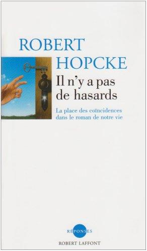 IL N'Y A PAS DE HASARDS par ROBERT HOPCKE