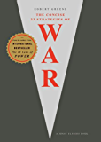 The 33 Strategies Of War (The Robert Greene Collection)