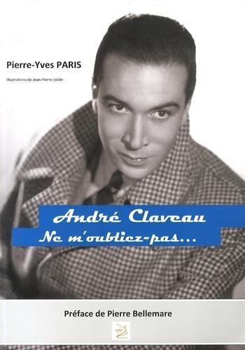 André Claveau, Ne m'oubliez pas