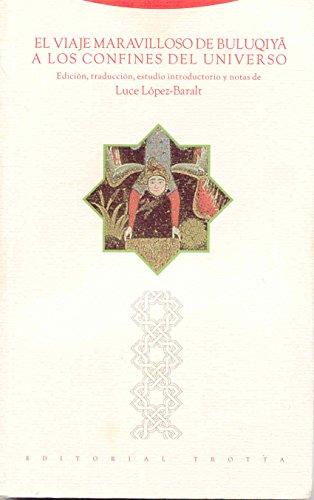 El viaje maravilloso de Buluqiya a los confines del Universo (Al-Andalus. Textos y Estudios)