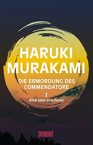 Buchcover Die Ermordung des Commendatore Band 1: Eine Idee erscheint. Roman