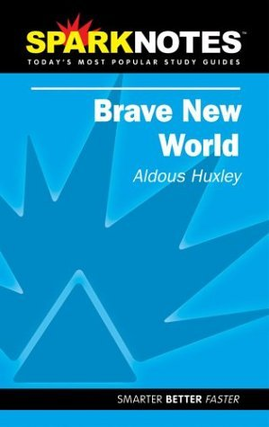 brave-new-world-sparknotes-by-aldous-huxley-2004-10-14