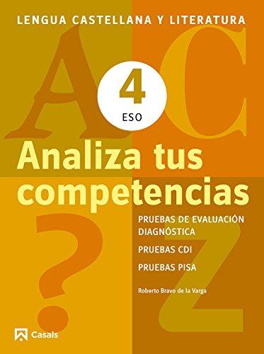 Analiza tus competencias. Lengua castellana y Literatura 4 ESO (Cuadernos ESO) - 9788421853122